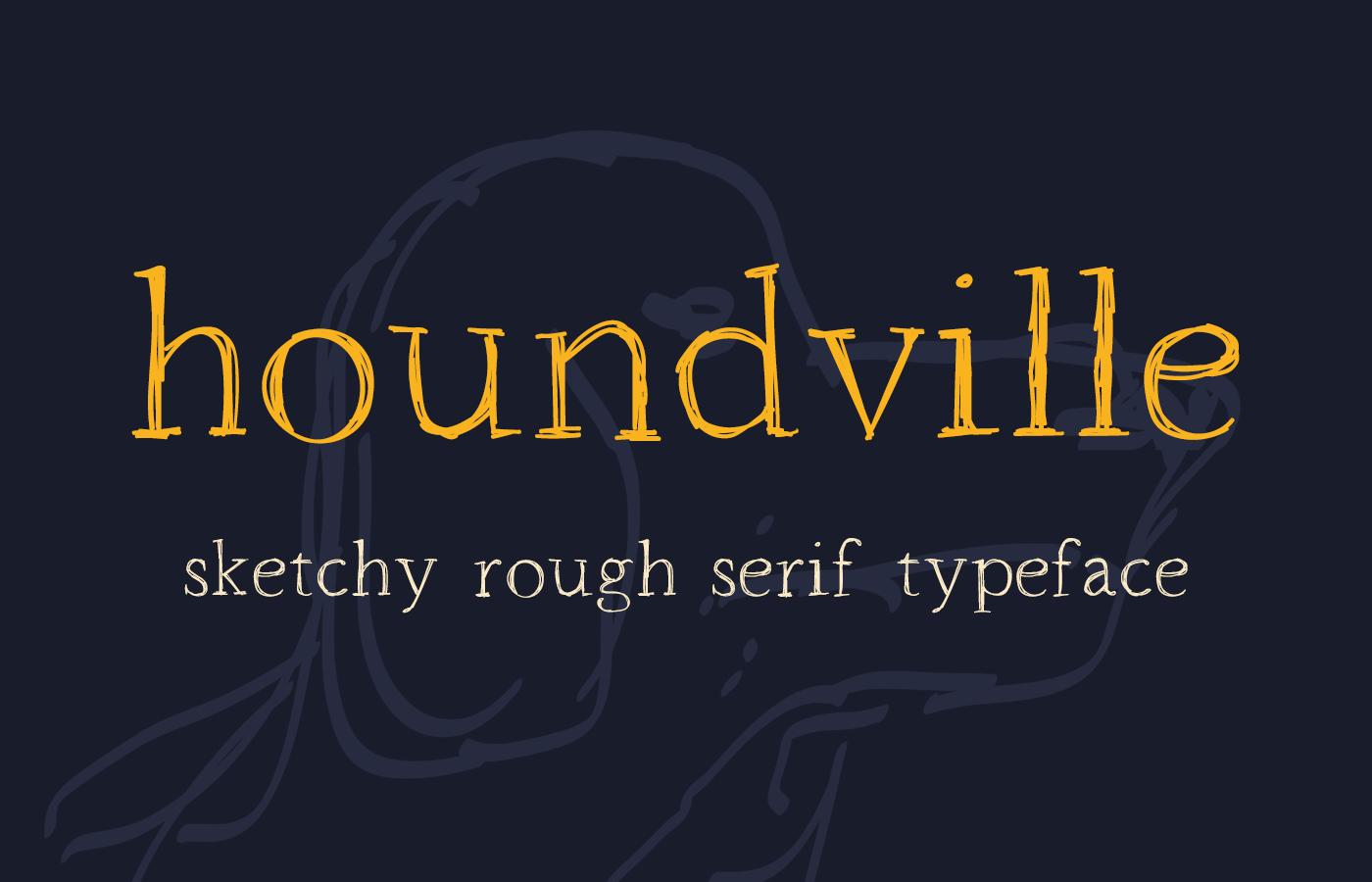 Houndville Font